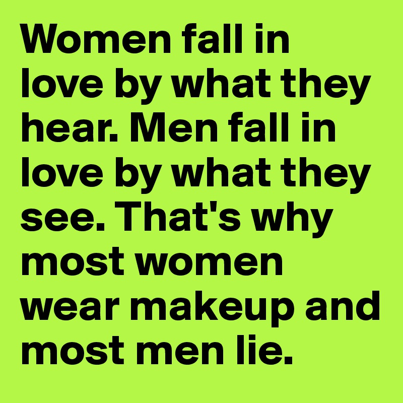 Why do men lie to women they love