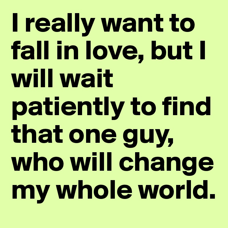 i will wait patiently