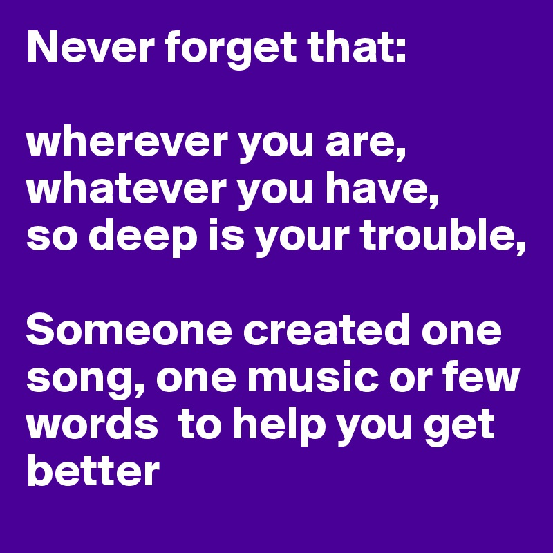 Songs about never forgetting someone