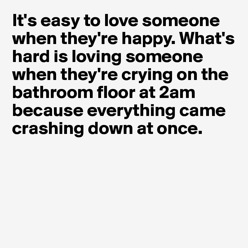 to love someone is