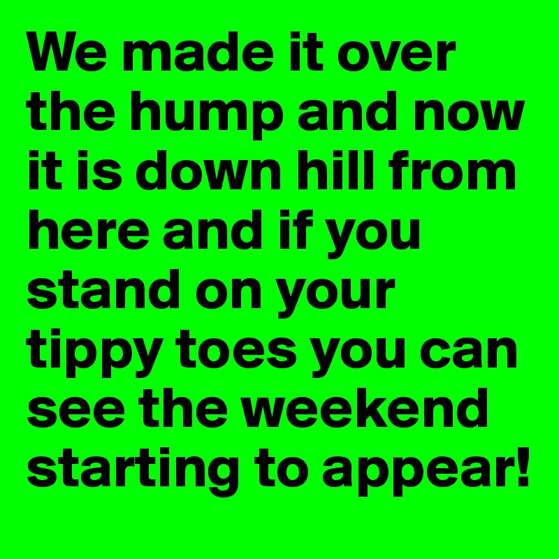 Over a hump