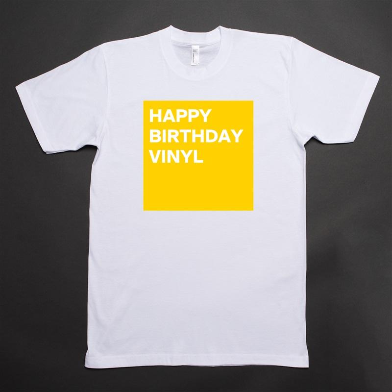Edit Short Sleeve Mens T Shirt HAPPY BIRTHDAY VINYL