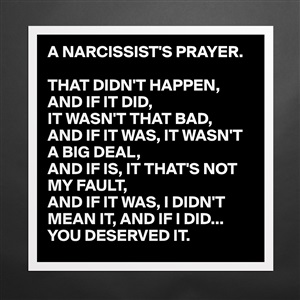 Museum-Quality Poster 16x16in «A NARCISSIST'S PRAYER  THAT DIDN'T HAPPEN,  AND IF    »