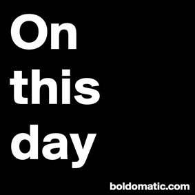 OnThisDay on Boldomatic - Daily posts from the Wikipedia Main Page...