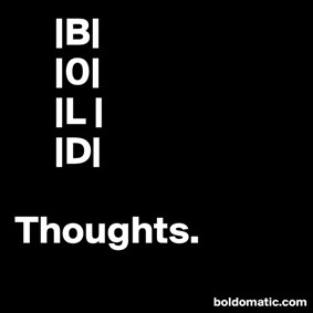BoldThoughts on Boldomatic -